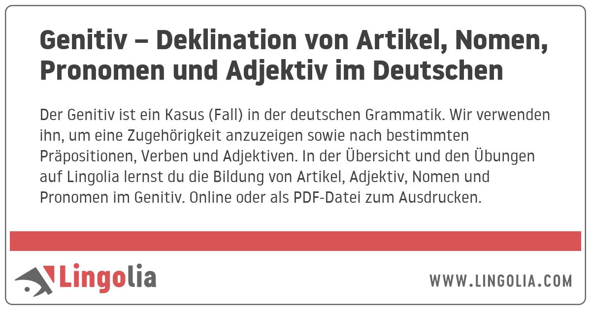 Genitiv Deklination Von Artikel Nomen Pronomen Und Adjektiv Im