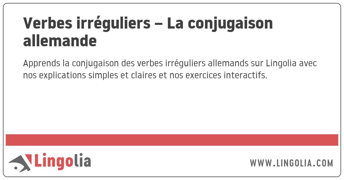Verbes Irreguliers La Conjugaison Allemande
