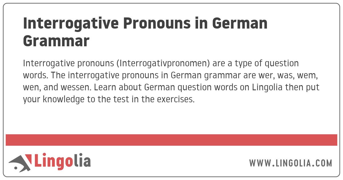 Interrogative Pronouns in German Grammar